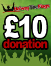 Donate £10 To Ha'Way The Flags